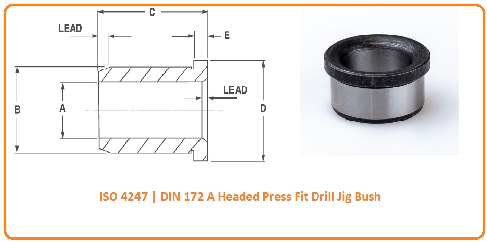 ISO 4247 DIN 172 A Headed Press Fit Drill Jig Bush